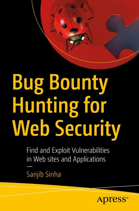 APress - Bug Bounty Hunting for Web Security